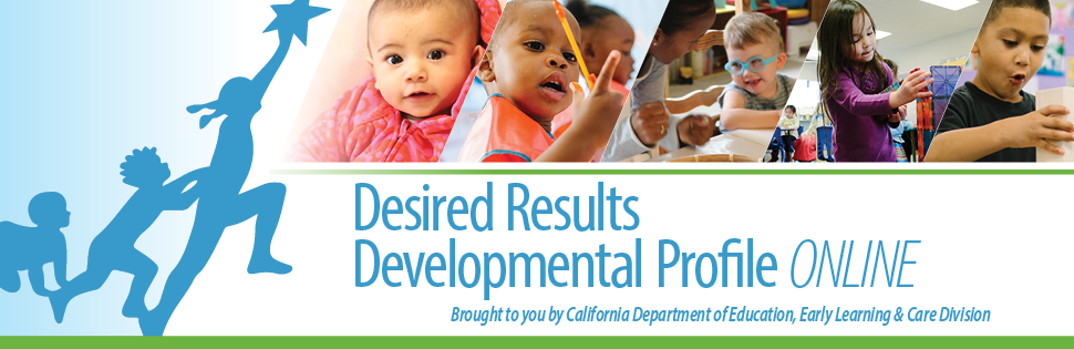 Desired Results Developmental Profile ONLINE>